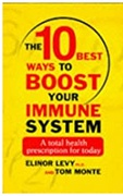 10 Best Ways To Boost Your Immune System - Elinor Levy