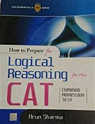How To Prepare For Logical Reasoning For The Cat Arun Sharma detail