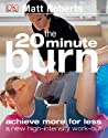 20 Minute Burn The New High-Intensity Workout None detail
