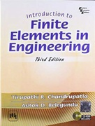 Introduction To Finite Elements In Engineering - Chandrupatia Belegundu