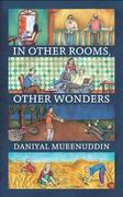 In Other RoomsOther Wonders Daniyal Mueenuddin detail