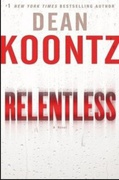 Relentless - Dean Koontz