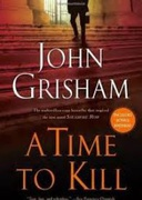 A Time To Kill John Grisham detail