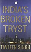 Indias Broken Tryst Tavleen Singh detail