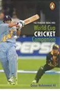 The Penguin India 2003 World Cup Cricket Companion - Qaiser Mohammed Ali