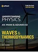 Understanding Physics Jee Main & Advanced Waves & Thermodynamics Dc Pandey detail