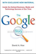 The Google Story David A Vise detail