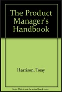 The Product Managers Handbook Tony Harrison detail