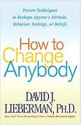 How To Change Anybody David JLiebermanPhD  detail