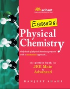 Essential  Physical Chemistry The  Perfect Book For  Jee Main  & Advanced Ranjeet Shahi detail