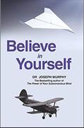 Believe In Yourself Dr Joseph Murphy detail
