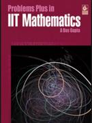 Problems Plus In Iit Mathematics 2014 Edition A Das Gupta detail