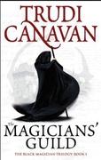 The Magicians Guild - Trudi Canavan