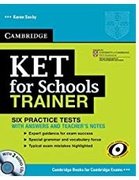 Ket For Schools Trainer Six Practice Tests With Anwers Teachers Notes Karen Saxby detail