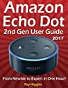 Amazon Echo Dot User Manual From Newbie To Expert In One Hour Echo Dot 2Nd Generation User Guide  detail