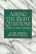 Asking The Right Questions A Guide To Critical Thinking Keeley Stuart MBrowne M  Neil detail