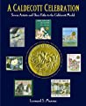 A Caldecott Celebration Seven Artists And Their Paths To The Caldecott Medal Marcus Leonard S  detail