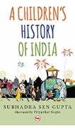 A Childrens History Of India Subhadra Sen Gupta detail