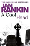 A Cool Head Quick Reads Rankin Ian detail