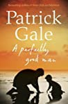 A Perfectly Good Man - Gale Patrick