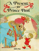 A Present For Prince Paul Childs Play Library Love Ann detail