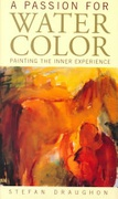 A Passion For Watercolor Painting The Inner Experience None detail