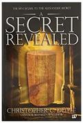 A Secret Revealed The Mini Sequel To The Alexander Secret Christopher C Doyle detail