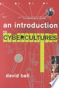 An Introduction To Cybercultures None detail