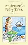 Andersens Fairy Tales Complete And Unabridged - Hans Christian Andersen