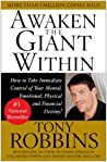 Awaken The Giant Within How To Take Immediate Control Of Your Mental Emotional Physical And Financial Destiny! Tony Robbins Anthony Robbins Frederick L Covan  detail