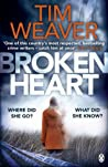 Broken Heart How Can Someone Just Disappear     Find Out In This Twisty Thriller David Raker Missing Persons Weaver Tim detail
