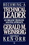 Becoming A Technical Leader An Organic Problemsolving Approach Weinberg Gm detail
