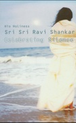 Celebrating Silence Sri Sri Ravi Shankar detail