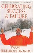 Celebrating Sucess &Failure Swami Sukhabodhananda detail