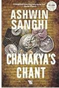 Chanakyas Chant - Ashwin Sanghi