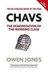 Chavs The Demonization Of The Working Class Jones Owen detail