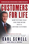 Customers For Life How To Turn That Onetime Buyer Into A Lifetime Customer Carl Sewell detail
