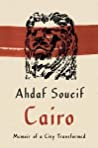 Cairo Memoir Of A City Transformed Soueif Ahdaf detail