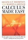 Calculus Made Easy Thompson Silvanus P Gardner Martin detail