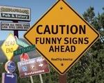 Caution Funny Signs Ahead - Roadtrip America