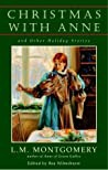Christmas With Anne And Other Holiday Stories Montgomery L M  detail