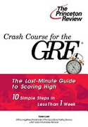 Crash Course For The Gre 10 Easy Steps To A Higher Score Princeton Review Series Lurie Karen detail