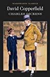 David Copperfield Wordsworth Classics - Dickens Charles