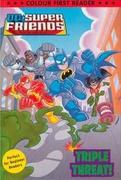 Dc Super Friends  Triple Threat!! Bantam Books detail