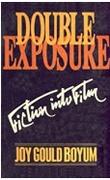 Double Exposure Fiction Into Film Joy Gould Boyum detail