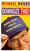 Downsize This Michael Moore detail