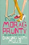 Dancing With Mules Prunty Morag detail