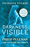 Darkness Visible Philip Pullman And His Dark Materials Tucker Nicholas detail