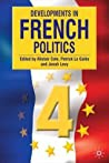 Developments In French Politics 4 0 None detail
