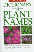 Dictionary Of Plant Names Botanical Names And Their Common Name Equivalents Coombes Allen J  detail
